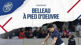 XV de France : Belleau à pied d'œuvre
