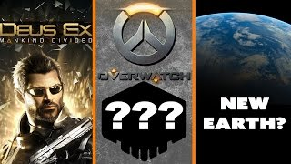 Deus Ex Pre-Order Rage + Overwatch ARG Goes Nowhere + We Found a New Earth?!  - The Know