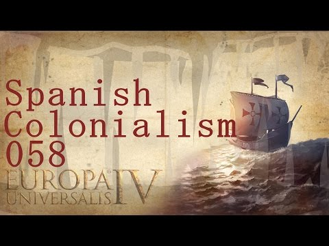 Europa Universalis IV - Rights of Man - Spanish Colonialism 058 |