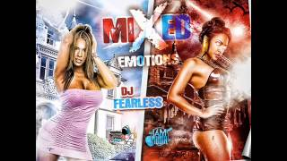Mixed Emotions DanceHall Mix (DJ FearLess)