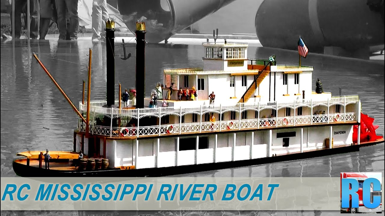 RC NEW ORELANS CHAPERON PADDLE WHEEL MISSISSIPPI RIVER BOAT