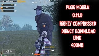 How to get 0 11 pubg mobile highly compressed videos / InfiniTube