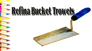 How to Draw Refina Bucket Trowels - SLD