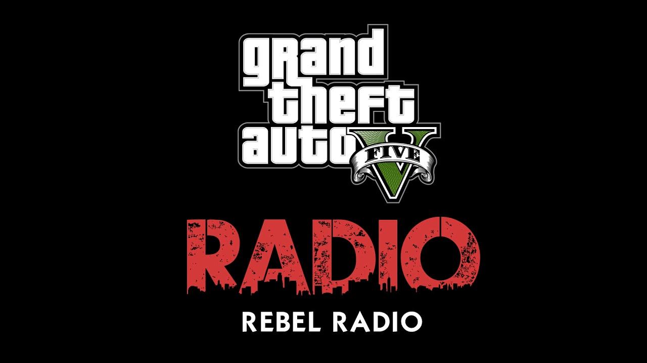 Download Grand Theft Auto 5 - Rebel Radio