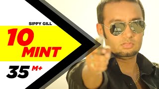 Repeat youtube video 10 Mint | Sippy Gill & Megha Sharma Feat Laddi Gill | Latest Punjabi Songs 2014 | Speed Records
