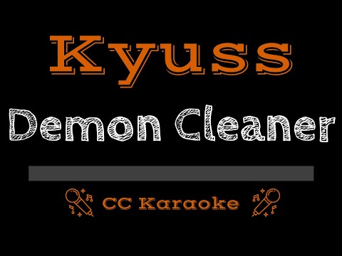 Kyuss   Demon Cleaner CC Karaoke Instrumental