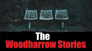 """The Woodharrow Stories"" Creepypasta"