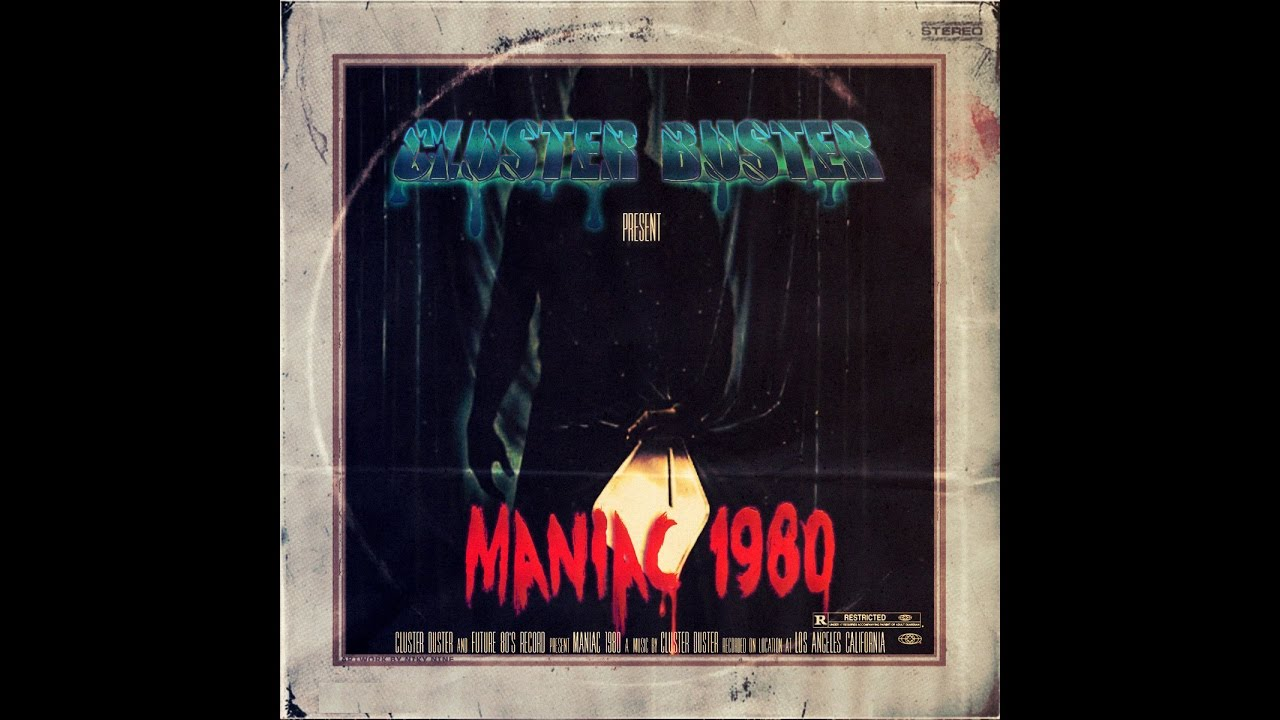 Download Cluster Buster - Maniac 1980 - Future 80's Records 2014 - Horror Synth, Synthwave