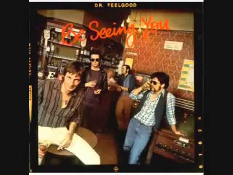 Dr.Feelgood - That's It, I Quit
