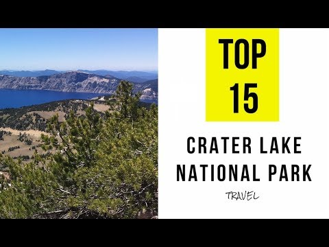 Top 15 Things to see or Do in Crater Lake National Park, Oregon