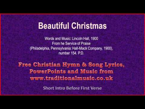 Beautiful Christmas(Hall) - Christmas Carols Lyrics & Music