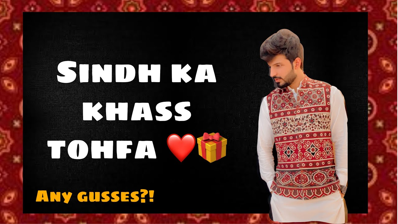 A gift from Sindh ❤️ | Danyal Vlogs | Vlog#18