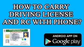 how to carry driving license and rc with android app