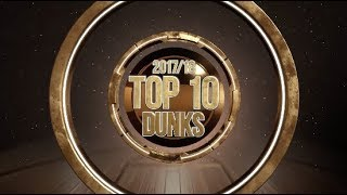 Top 10 Dunks of 2017/18