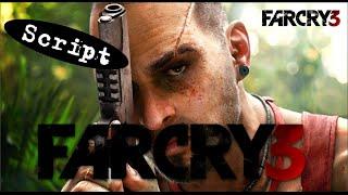 SCRIPT - Far Cry 3 (1/3)