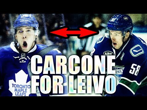 CANUCKS AND LEAFS TRADE (JOSH LEIVO TO CANUCKS / MICHAEL CARCONE TO LEAFS - Toronto Maple Leafs)