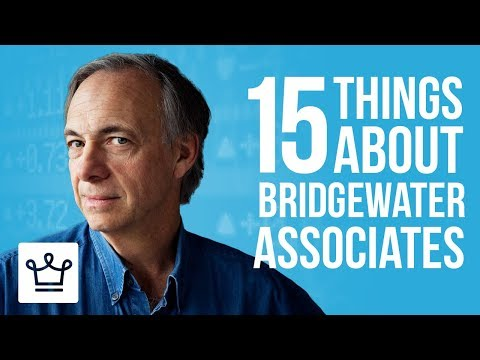 15 Things You Didn't Know About BRIDGEWATER ASSOCIATES