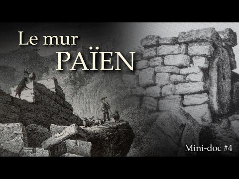 Le mur païen | Mini documentaire #4