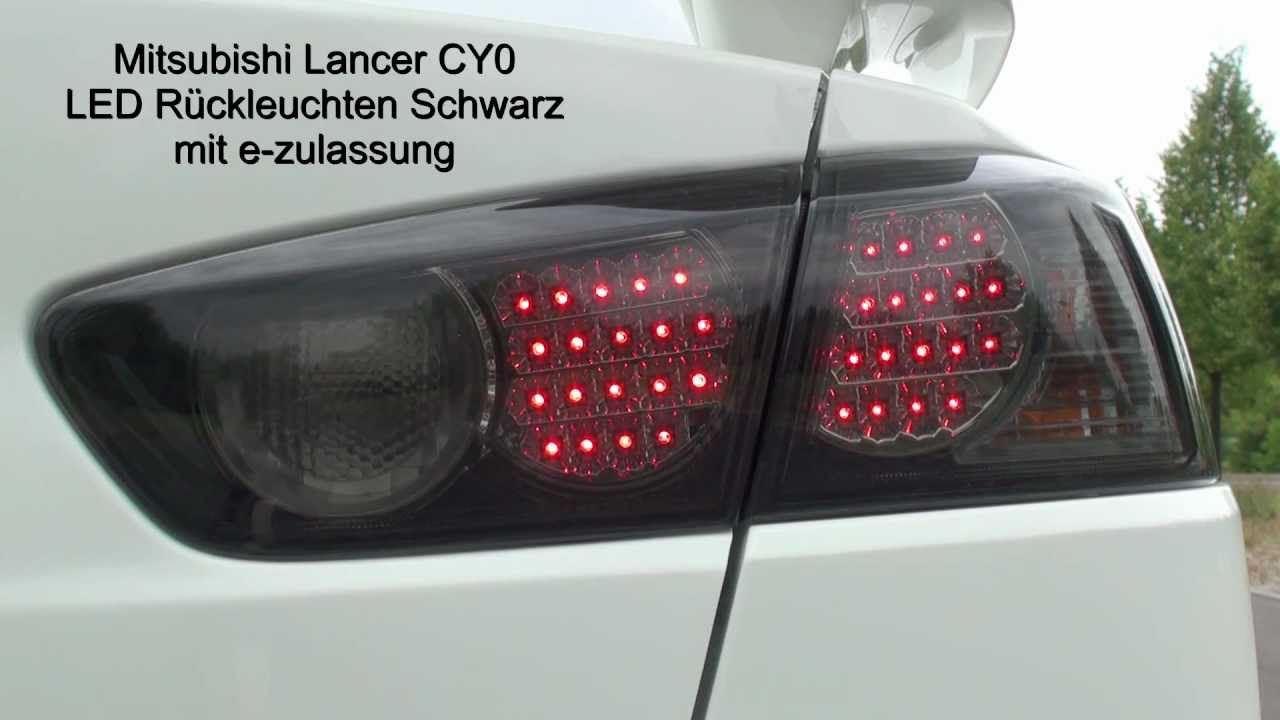 2016 Lancer Evolution >> LED Rückleuchten - Mitsubishi Lancer CY0 - YouTube