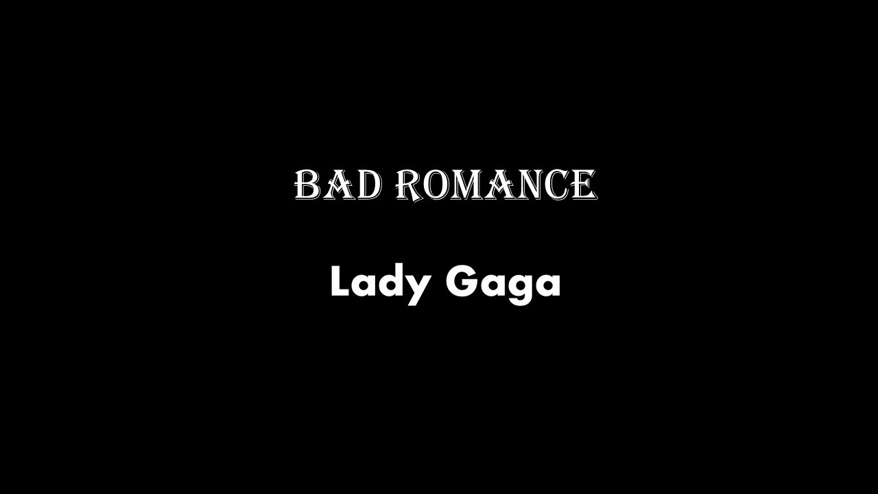LADY GAGA - BAD ROMANCE ALBUM LYRICS