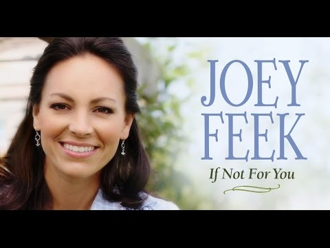Joey Feek If Not For You Album Release