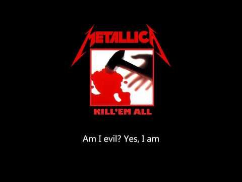 Metallica - Am I Evil (Lyrics)