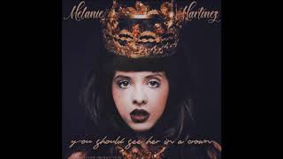 Melanie Martinez- you should see her in a crown