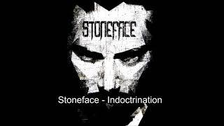 Stoneface - Indoctrination (audio)