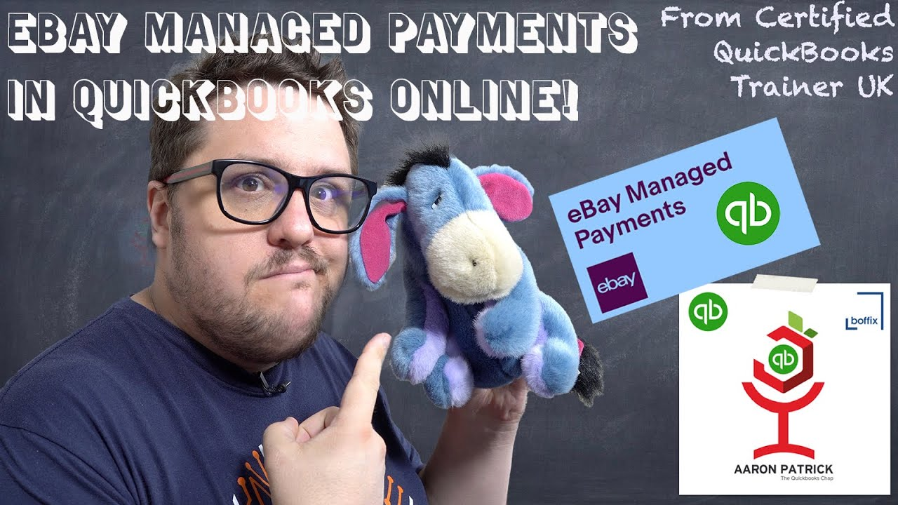 Ebay Managed Payments And Quickbooks Online Uk How To Record Your Sales Youtube