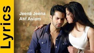 jeena jeena badlapur lyrics atif aslam varun dhawan yami gautam romantic song 2015