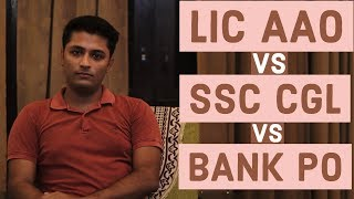 Which One Is The Better Job For You ? | LIC AAO, Bank PO, SSC CGL - Understanding The Difference