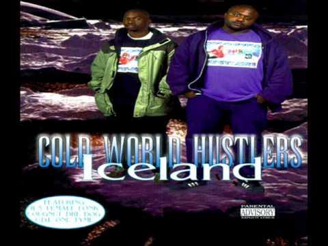 Cold World Hustlers - Straight Doin' It