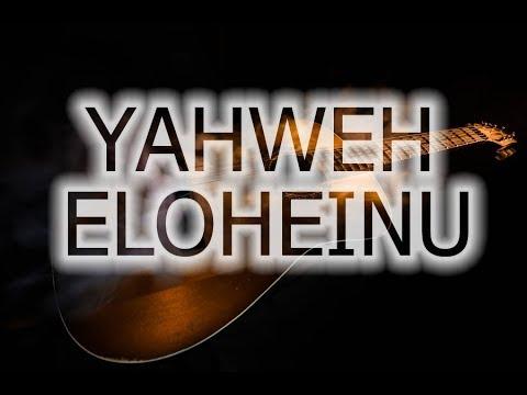 YAIY Yahweh Eloheinu -acoustic guitar