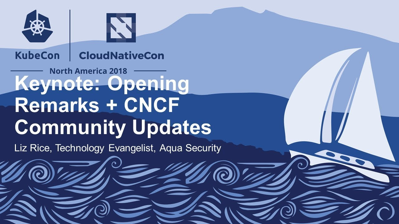 KubeCon + CloudNativeCon North America 2018 - Linux Foundation Events