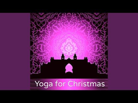 Meditate (Yoga Songs on Christmas Eve)