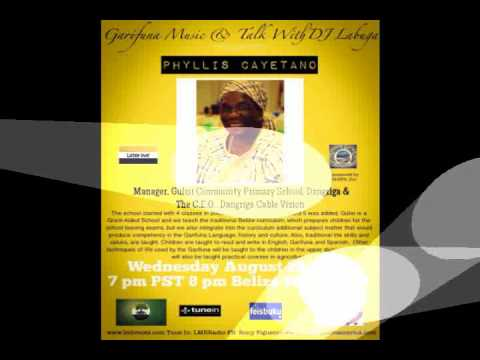 Garifuna Music & Talk With DJ Labuga Presents Phyllis Cayetano