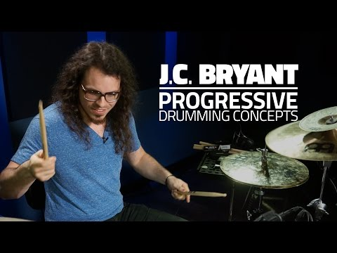 J.C. Bryant - Progressive Drumming Concepts (FULL DRUM LESSON)