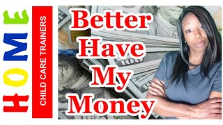 💵YOU BETTER HAVE MY MONEY||POLICY HANDBOOK HOME CHILD CARE||ALIVE LEARNING ACADEMY