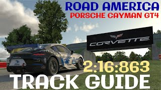 iRacing - Track Guide, Onboard + Talk Through - Road America - Porsche Cayman GT4 - 2:16:863
