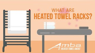 What are Heated Towel Racks?