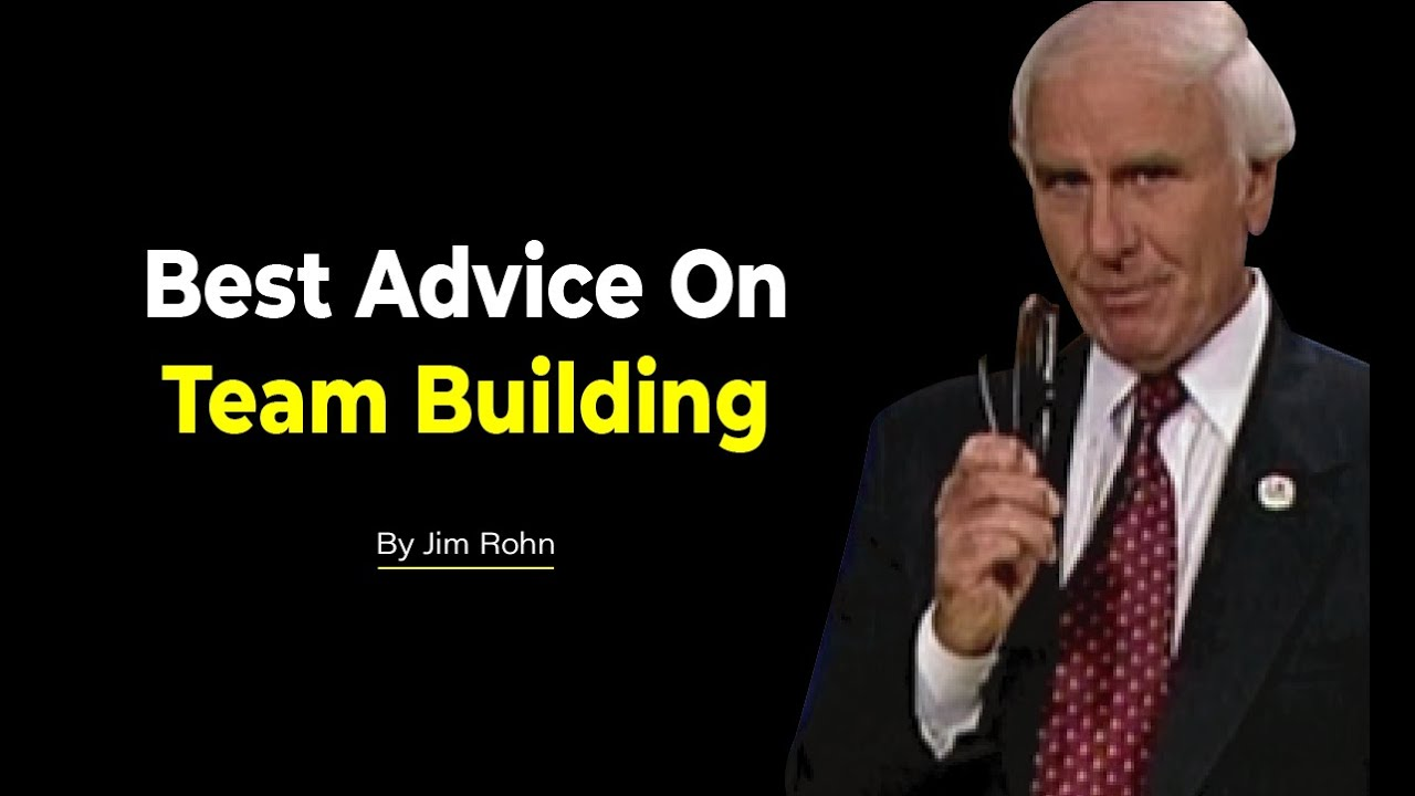 How to Build a High Performance Team | Jim Rohn Team Building Skills