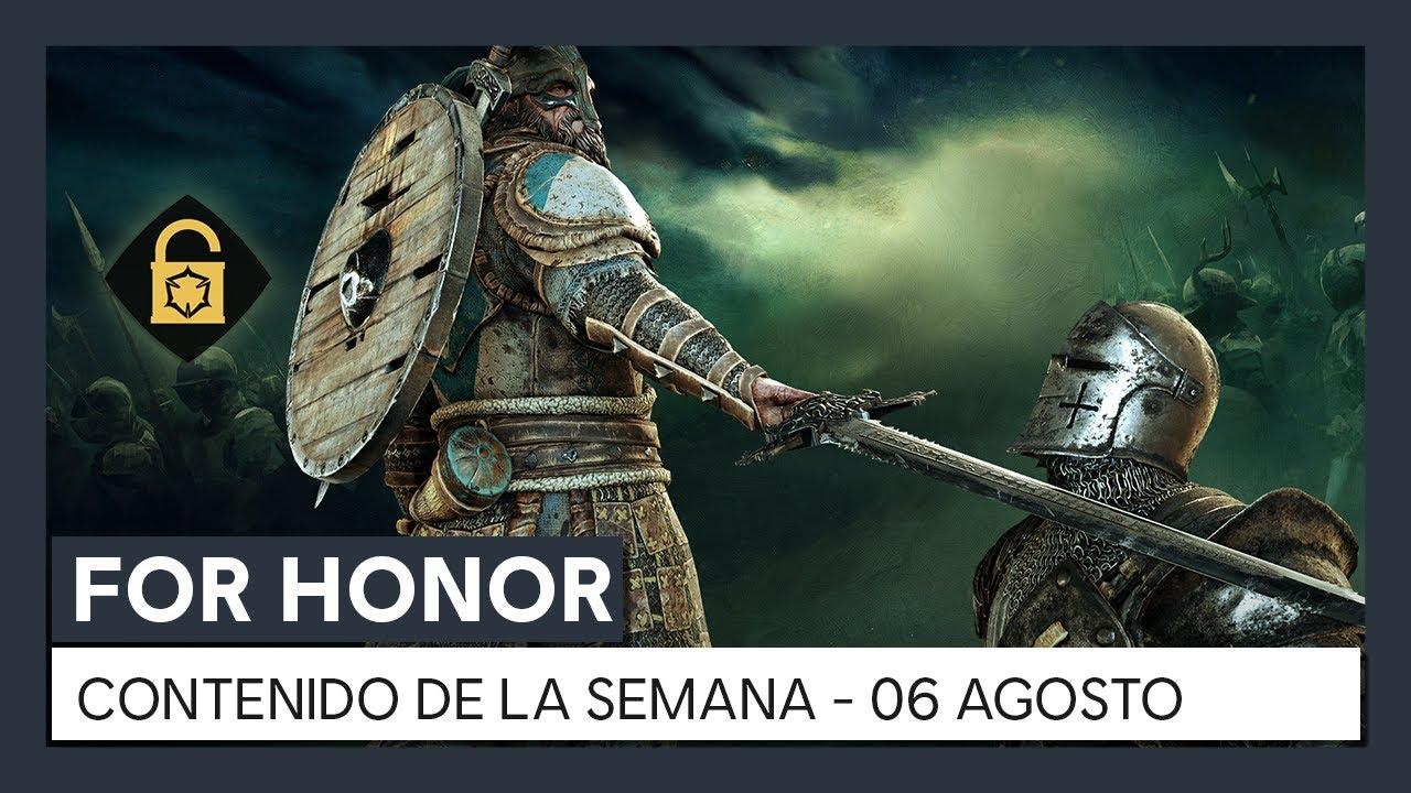 FOR HONOR - CONTENIDO DE LA SEMANA - 06 DE AGOSTO