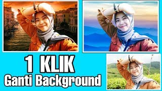 Cara Cepat Edit Background Foto Di Android