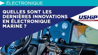 Quelles Sont Les Dernières Innovations En électronique Marine ?  Académie Uship
