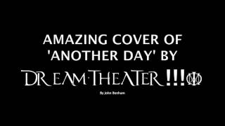 AMAZING COVER OF DREAM THEATER'S 'ANOTHER DAY'!