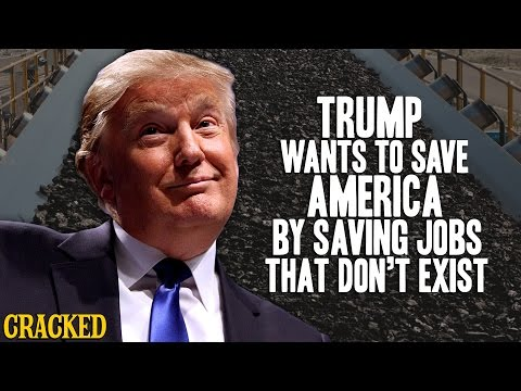 Donald Trump Wants To Save America By Saving Jobs That Don't Exist