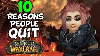 10 Reasons Why People Quit Playing World Of Warcraft