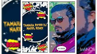 YAMAHA RX100 DJ NAKUL 2K19 REMIX