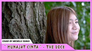 MUNAJAT CINTA THE ROCK MUSIC VIDEO COVER BY MICHELE SUAKA