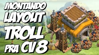 MONTANDO LAYOUT TROLL CV 8 PRA PUSH ( SUBIR TROFÉU ) no Clash of Clans